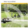 Natur og sundhed (2008) Park– og landskabsserien