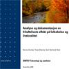 Analyse og dokumentasjon av friluftslivets effekt på folkehelse og livskvalitet
