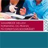 Samarbejde mellem forskning og praksis