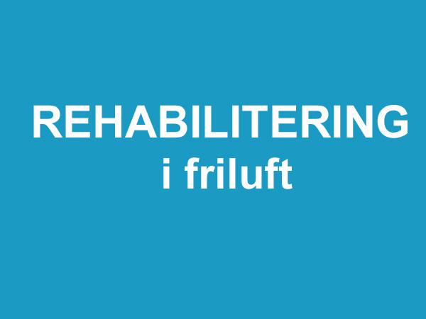 Rehabilitering i friluft