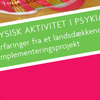 Fysisk aktivitet i psykiatrien (2009)